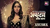 Apharan | Meet Anusha | All episodes streaming now