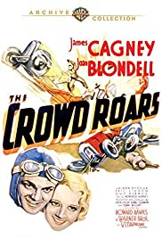 The Crowd Roars (1932) Poster - Movie Forum, Cast, Reviews