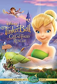 Primary photo for Tinker Bell and the Great Fairy Rescue