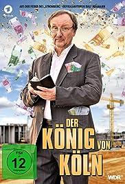 Der König von Köln(2019) Poster - Movie Forum, Cast, Reviews