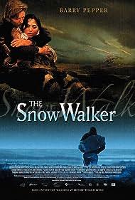 The Snow Walker (2004) Poster - Movie Forum, Cast, Reviews
