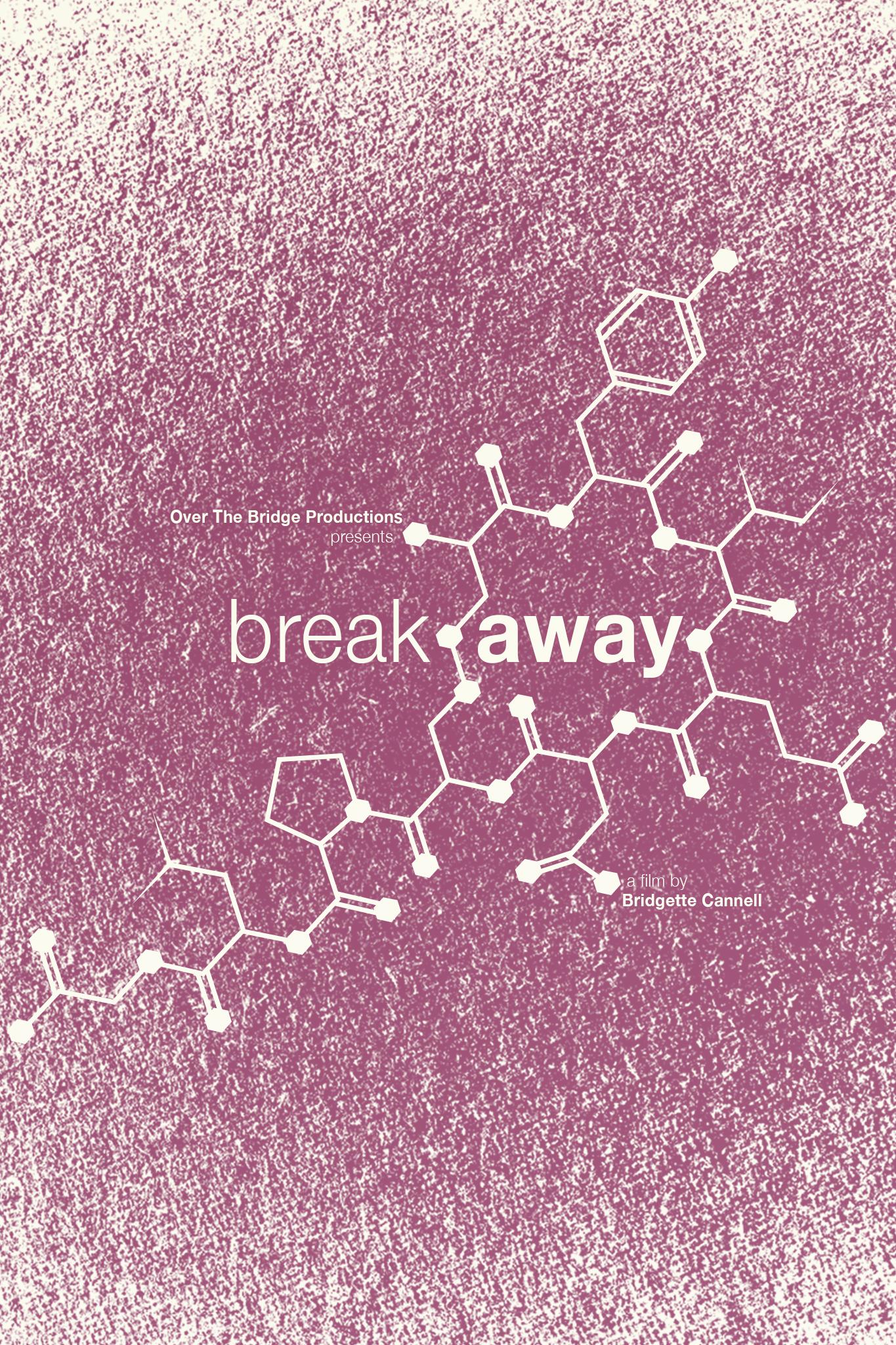 Break Away (2016)