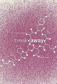 Break Away Poster