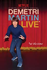 Demetri Martin: Live (At the Time) (2015) Poster - TV Show Forum, Cast, Reviews