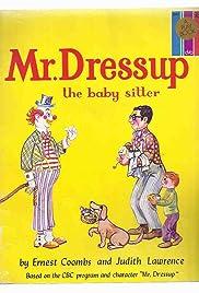Mr. Dressup Poster