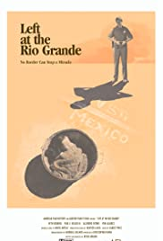 Left at the Rio Grande Poster