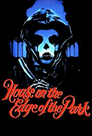 House on the Edge of the Park (1980) Poster - Movie Forum, Cast, Reviews