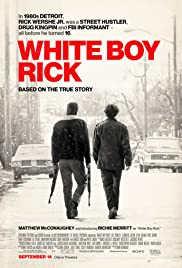 Watch Full HD Movie White Boy Rick (2018)