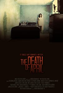 Watch divx movie The Death of April by [720px]