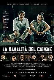 La Banalità del Crimine Poster