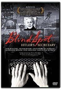 Primary photo for Blind Spot. Hitler's Secretary
