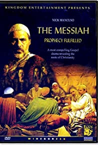 Primary photo for The Messiah: Prophecy Fulfilled