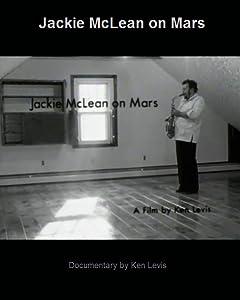 Watch online adults hollywood movies 2018 Jackie McLean on Mars [720pixels]