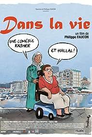 Dans la vie (2007)