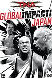 TNA Wrestling: Global iMPACT! Poster