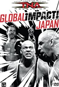 Primary photo for TNA Wrestling: Global iMPACT!