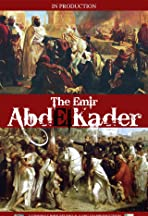 The Emir Abd El-Kader