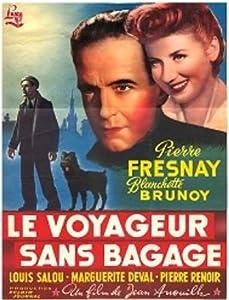 Le voyageur sans bagages France