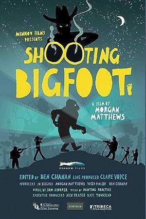 Where to stream Shooting Bigfoot