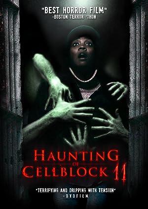Movie Haunting of Cellblock 11 (2014)