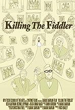 Killing the Fiddler