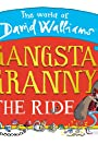 Gangsta Granny: The Ride