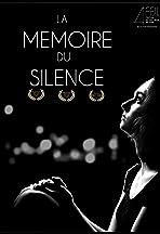 La Mémoire du Silence