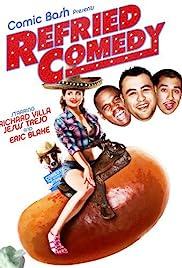 Refried Comedy
