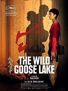 The Wild Goose Lake (2019)