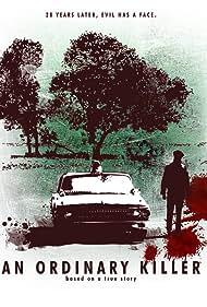 An Ordinary Killer (2003) Poster - Movie Forum, Cast, Reviews