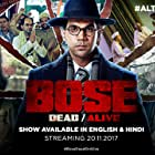 Rajkummar Rao in Bose: Dead/Alive (2017)