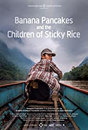 Banana Pancakes and the Children of Sticky Rice Poster