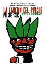 La canción del pulque Poster