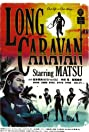 Long Caravan (2009) Poster
