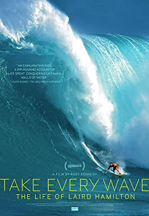 Where to stream Take Every Wave: The Life of Laird Hamilton
