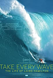 Take Every Wave: The Life of Laird Hamilton (2017) 720p