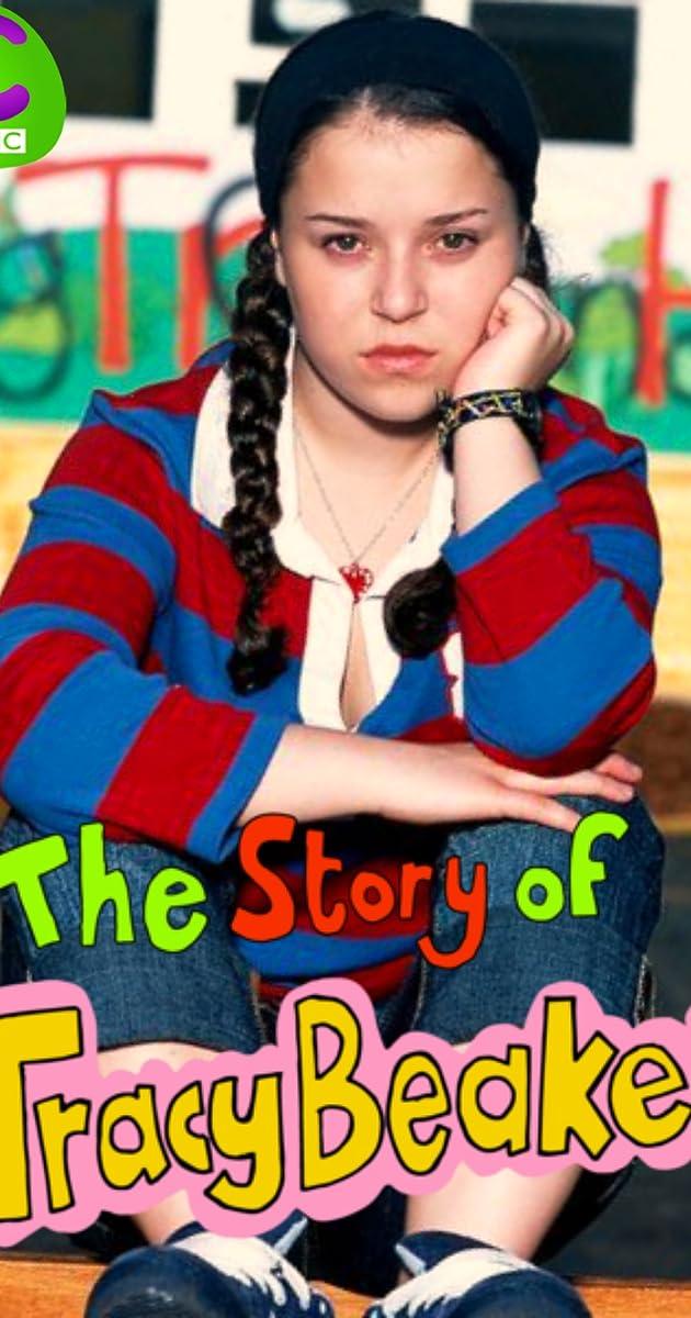 The Story Of Tracy Beaker Tv Series 2002 2006 Full Cast Crew Imdb