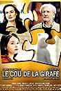The Giraffe's Neck (2004) Poster