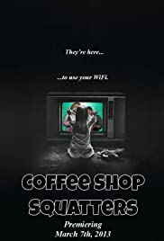 Coffee Shop Squatters Poster