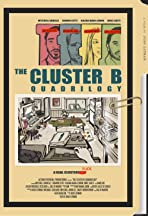 The Cluster B Quadrilogy