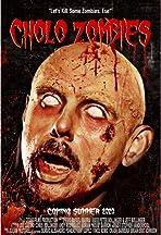Cholo Zombies