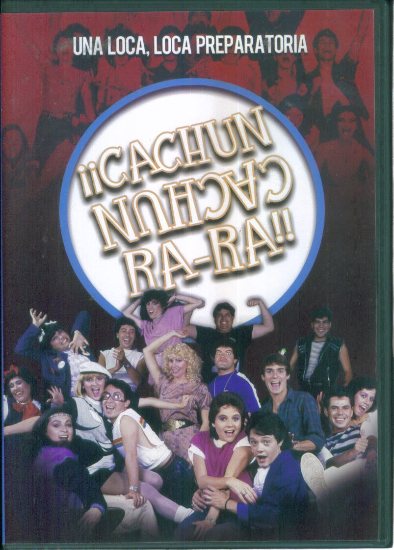 ¡¡Cachún cachún ra-ra!! (Una loca, loca, preparatoria) ((1984))