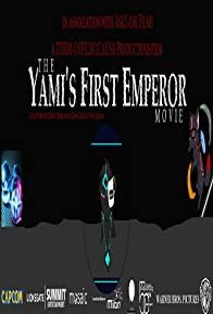 Primary photo for The Yami's First Emperor Movie