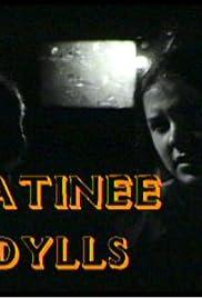 Matinee Idylls Poster