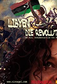 Libya, the Revolution and Me Poster