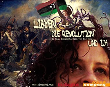 Movie downloads for computer Libya, the Revolution and Me by [480x854]
