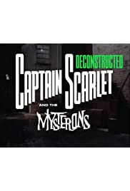 Captain Scarlet Deconstructed
