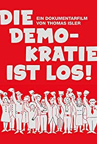Die Demokratie ist los! (2014)