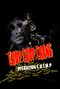 Primary photo for Chop Chop Chang: Operation C.H.I.M.P