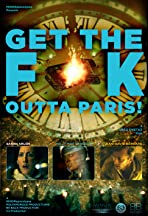 Get the F K Outta Paris